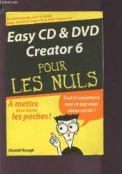 Easy Cd Et Dvd Creator 6 - Couverture - Format classique