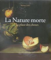 La nature morte où la place des choses - 4ème de couverture - Format classique