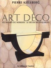 Art Deco - Les Maitres Du Mobilier - Le Decor Des Paquebots (3ed) - Intérieur - Format classique