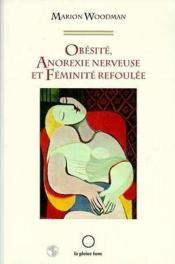 Obesite Anorexie Nerveuse Et Feminite Refoulee - Couverture - Format classique
