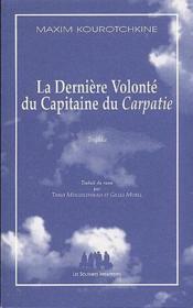 La dernière volonté du capitaine du Carpatie - Couverture - Format classique