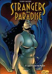 Strangers in paradise t.2 ; les échos du passé - Intérieur - Format classique