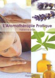 L'aromatherapie pratique - Intérieur - Format classique
