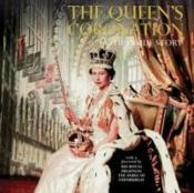 Vente livre :  The queen's coronation ; the inside story  - James Wilkinson