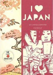 I love Japan ; 30 cartes a envoyer – Collectif – ACHETER OCCASION – 19/10/2011