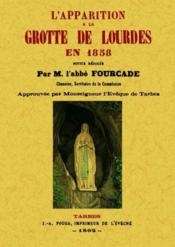 L'apparition à la grotte de Lourdes en 1858 - Couverture - Format classique