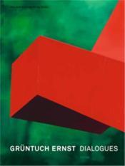Gruntuch Ernst Dialogues /Anglais - Couverture - Format classique