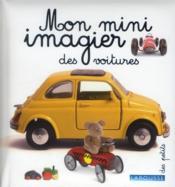 Mon mini-imagier des voitures - Couverture - Format classique
