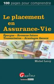 Vente  Le placement en assurance-vie  - Michel Leroy