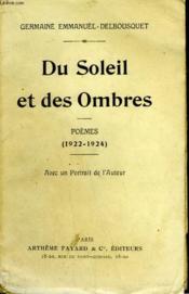 Du Soleil Et Des Ombres. Poemes 1922-1924. - Couverture - Format classique