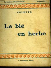 Le Bel En Herbe. Collection : Le Roman D'Aujourd'Hui N° 23 - Couverture - Format classique