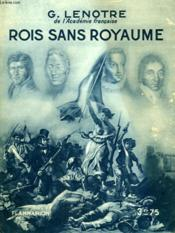 Rois Sans Royaume. Collection : Hier Et Aujourd'Hui. - Couverture - Format classique
