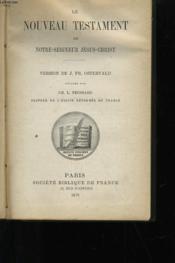 Le Nouveau Testament De Notre-Seigneur Jesus-Christ - Couverture - Format classique