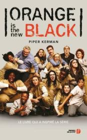 Vente livre :  Orange is the new black  - Piper Kerman