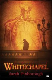 Whitechapel  - Sarah Pinborough