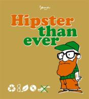 Vente  Hipster than ever  - James