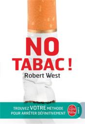 Vente livre :  No tabac !  - Robert West