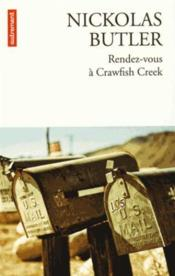 Vente  Rendez-vous à Crawfish Creek  - Nickolas Butler