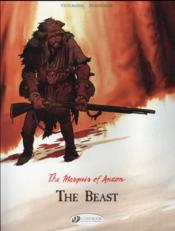 Vente livre :  The marquis of Anaon t.4 ; the beast  - Fabien Vehlmann - Matthieu Bonhomme