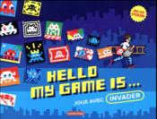Vente livre :  Hello my game is... joue avec invader  - Invader
