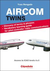 Vente livre :  Aircom Twins ; glossary and vocabulary learning guide  - Yves Rengade