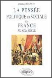La Pensee Politique Et Sociale En France Au Xixe Siecle - Intérieur - Format classique