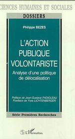 L'Action Publique Volontariste ; Analyse D'Une Politique De Delocalisation - Intérieur - Format classique