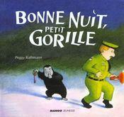 Bonne nuit petit gorille - Intérieur - Format classique