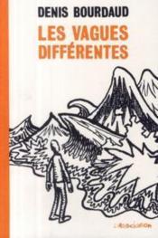 Vagues Differentes (Les) - Couverture - Format classique