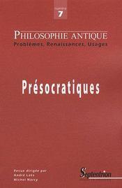 Philosophie Antique N 7 - Presocratiques - Intérieur - Format classique