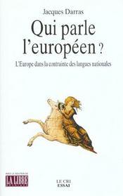 Qui parle l'européen ? l'Europe dans la contrainte des langues nationales - Intérieur - Format classique