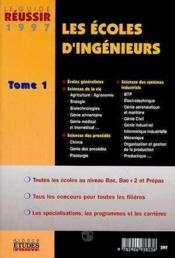 Les Ecoles D'Ingenieurs 1997 Vol . - Couverture - Format classique