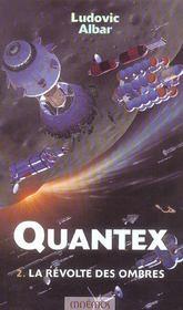 Quantex t.2 ; la révolte des ombres - Intérieur - Format classique