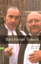 Vente livre :  Barchester towers ; niveau 6  - Anthony Trollope