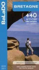 Guide Balado ; Bretagne (Edition 2010-2011)  - Collectif