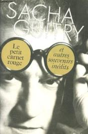 Carnet Rouge (Petit)  - Sacha Guitry