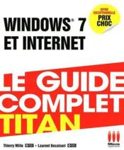 Vente livre :  Windows 7 et internet  - Thierry Mille