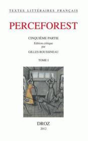 Livre Le Roman De Perceforest T 5 T 1 Anonyme