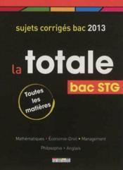 La Totale ; Bac Stg (Edition 2013) - Couverture - Format classique