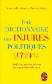 Petit dictionnaire des injures politiques - Couverture - Format classique