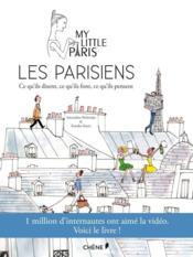 Les Parisiens : ce qu'ils disent, ce qu'ils font, ce qu'ils pensent - Couverture - Format classique