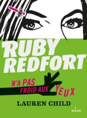 Ruby Redfort t.1 ; Ruby Redfort n'a pas froid aux yeux  - Lauren Child - Amelie Sarn