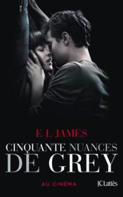 Cinquante nuances T.1 ; cinquante nuances de Grey  - E. L. James