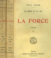 Le Temps Et La Vie. En 2 Tomes. La Force. - Couverture - Format classique