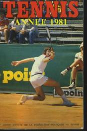 Tennis 1981. Guide Annuel De La Federation Francaise De Tennis - Couverture - Format classique