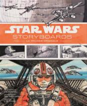 Vente  Star Wars ; storyboards t.2 ; la trilogie originale  - Collectif