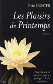 Les plaisirs du printemps  - Evie Hunter