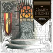 Vente livre :  Game of thrones ; la saga à colorier  - Collectif