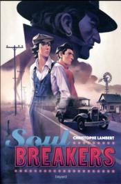 Vente  Soul breakers  - Christophe Lambert