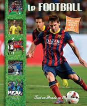 Vente livre :  Tout un monde en photos ; le football  - Collectif
